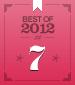 Best of 2012 #7